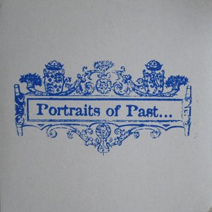Image for 'Portraits of Past'
