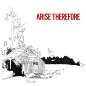 Image for 'Arise Therefore'