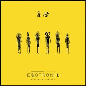Imagem de 'Egotronic'