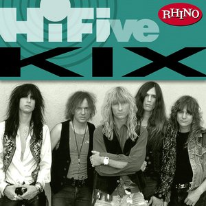 Image for 'Rhino Hi-Five: Kix'