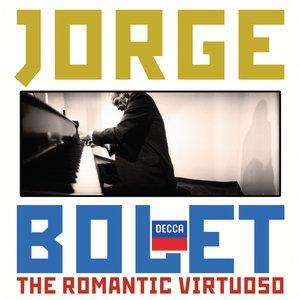 Image for 'Jorge Bolet - The Romantic Virtuoso'