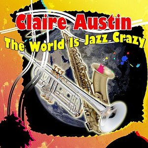 Image for 'The World Is Jazz Crazy'