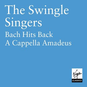 Image for 'Bach/Mozart : The Swingle Singers'