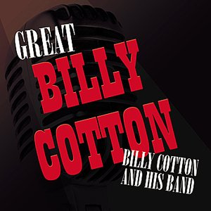 Image for 'Great Billy Cotton'