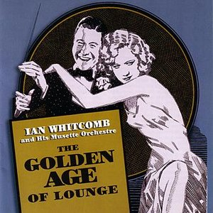 Image for 'The Golden Age Of Lounge'