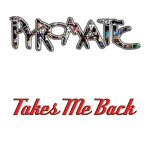 Image for 'Takes Me Back'