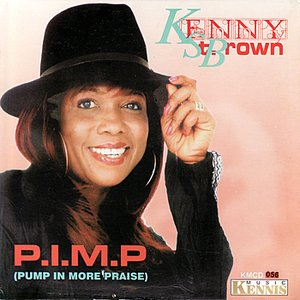 Image for 'P.I.M.P. (Pump In More Praise)'