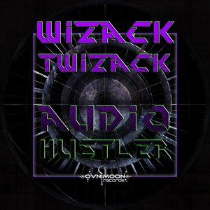 Imagem de 'WizackTwizack - Audio Hustler EP'
