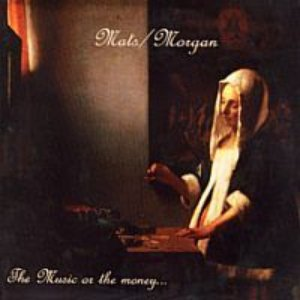 Image for 'The Music or the Money...'