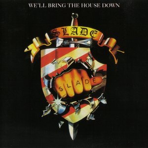 Image for 'We'll Bring the House Down'