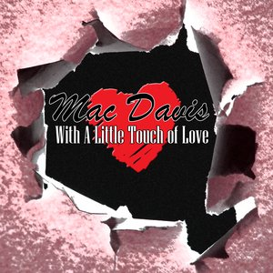 Image for 'With A Little Touch Of Love'