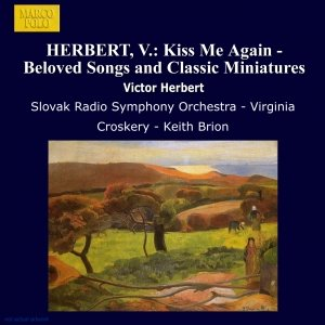 Image for 'HERBERT, V.: Kiss Me Again - Beloved Songs and Classic Miniatures'