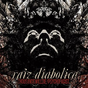 Image for 'RaizDiabolica - Split with ThousandsWillDie(NothingPositiveRecords 2008)'