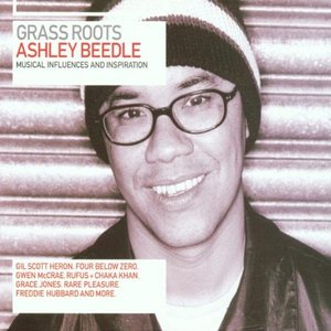 Image pour 'Grass Roots: Ashley Beedle: Musical Influences and Inspiration'
