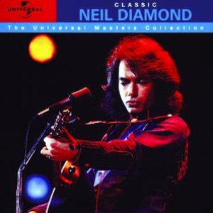 Image for 'Classic Neil Diamond - The Universal Masters Collection'
