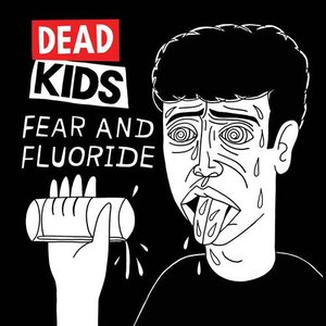 Image for 'Fear And Fluoride'