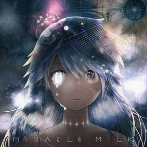 Image for 'Miracle Milk'