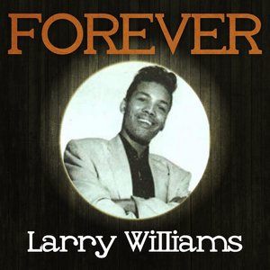 Image for 'Forever Larry Williams'