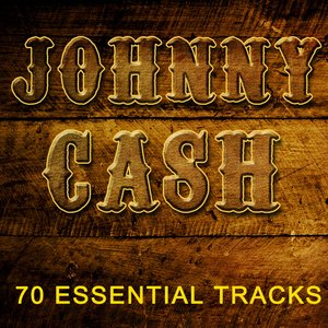 Image for 'Johnny Cash - 70 Essential Tracks ( Digitally Remastered )'