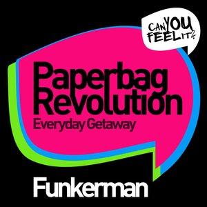 Image for 'Paperbag Revolution / Everyday Getaway'