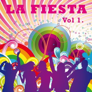 Image for 'La Fiesta, vol. 1'