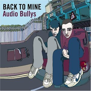 Image for 'Back to Mine: Audio Bullys'