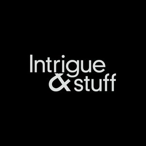 Image for 'Intrigue & Stuff (Vol. 1)'
