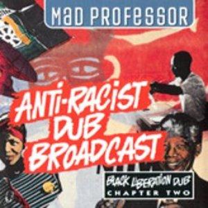 Image for 'Anti-Racist Dub Broadcast: Black Liberation Dub, Chapter 2'