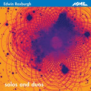 Image for 'Edwin Roxburgh: Solos and Duos'