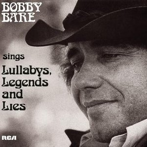 Image for 'Bobby Bare Sings Lullabys, Legends And Lies (And More)'
