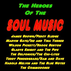 Image for 'Soul Music : The Heroes of the Soul Music'
