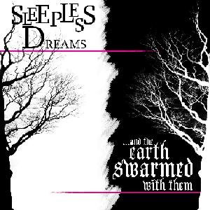 Image for '...And The Earth Swarmed With Them/Sleepless Dreams Split'