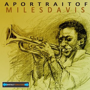 Image for 'A Portrait of Miles Davis Remastered'