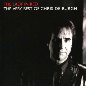Bild för 'The Lady in Red: The Very Best of Chris de Burgh'