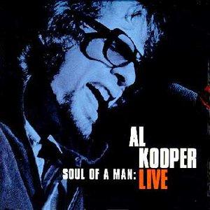 Image for 'Soul of a Man: Al Kooper Live'