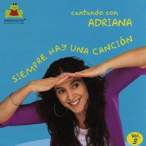 Image for 'Cantando con Adriana-Siempre hay una canción Vol 3'