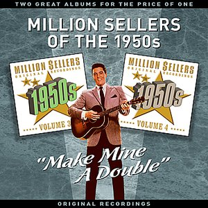 """Image for 'Million Sellers Of The 1950s Vol' 2 - """"Make Mine A Double"""" - Two Great Albums For The Price Of One'"""