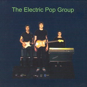 Image for 'The Electric Pop Group'