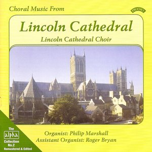Image for 'Alpha Collection Vol 2: Choral Music from Lincoln Cathedral'