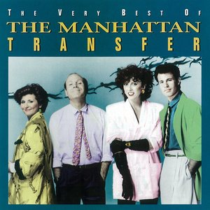 Image for 'The Very Best of the Manhattan Transfer'