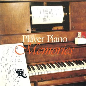 Immagine per 'Player Piano Memories'