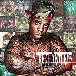 Image for 'Street Anthems: The Best Of A-Mafia'