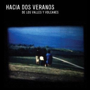 Image for 'De Los Valles Y Volcanes'
