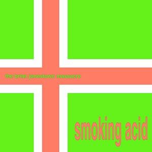 Bild för 'Smoking Acid'
