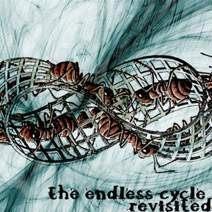 Image for 'The Endless Cycle Revisited'