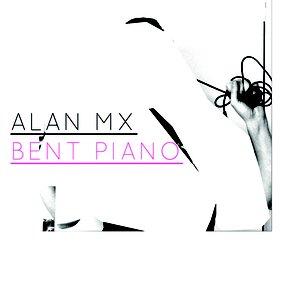 Image for 'Bent Piano'
