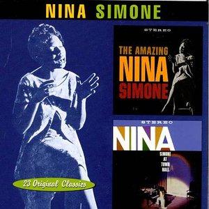 Image for 'The Amazing Nina Simone / Nina Simone at Town Hall'