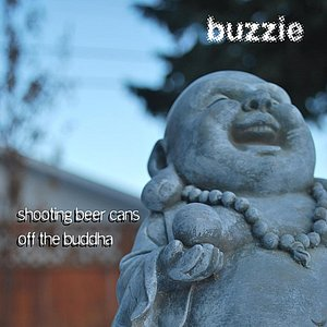 Image for 'Shooting Beer Cans Off the Buddha'