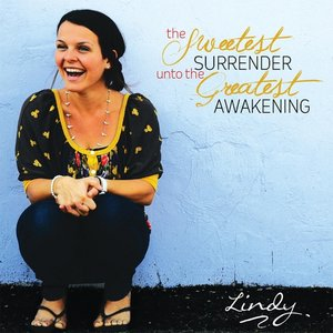 Image for 'The Sweetest Surrender Unto the Greatest Awakening'