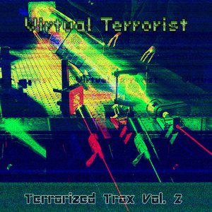 Image for 'Terrorized Trax Vol. 2'